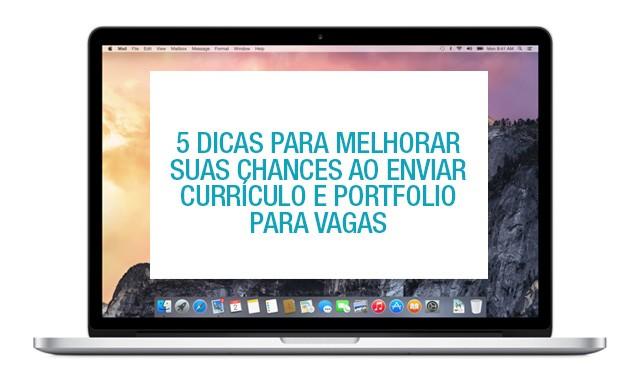 5 dicas para envio de currículo e portfolio para vagas de design - Boteco Design